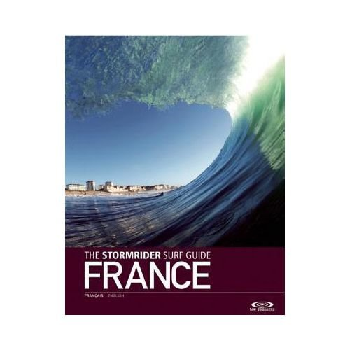 StormriderSurf The Stormrider Guide: France