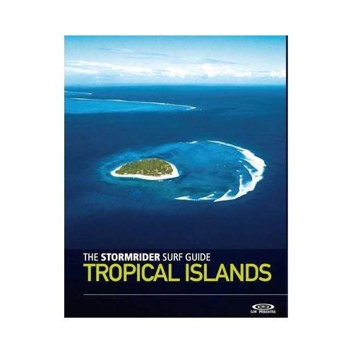 StormriderSurf The Stormrider Guide: Tropical Islands