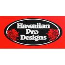 Hawaiian Pro Designs Takayama