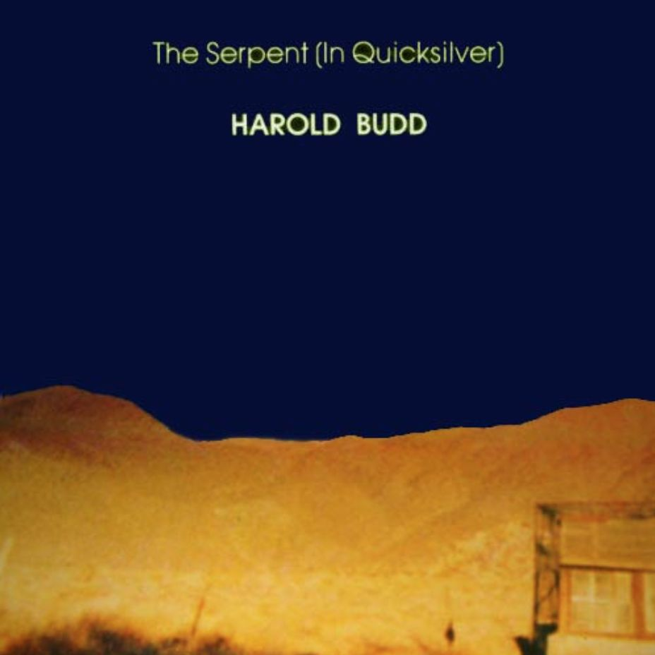 All Saints Records Harold Budd - The Serpent (in Quicksilver)