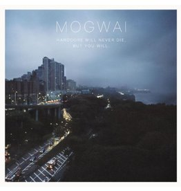 Rock Action Records Mogwai - Hardcore Will Never Die, But You Will