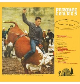 What's Your Rapture? Parquet Courts - Light Up Gold