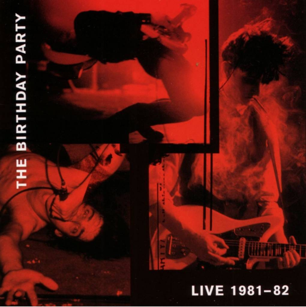 4AD The Birthday Party - Live 81-82