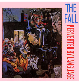Let Them Eat Vinyl The Fall - Perverted By Language