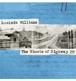 Highway 20 Records Lucinda Williams - The Ghosts Of Highway 20