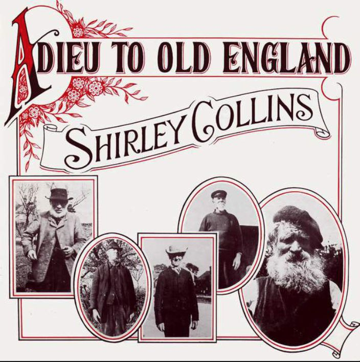 6 Spices Shirley Collins - Adieu To Old England