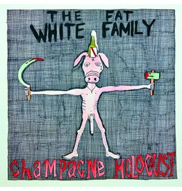 Trashmouth Records Fat White Family - Champagne Holocaust