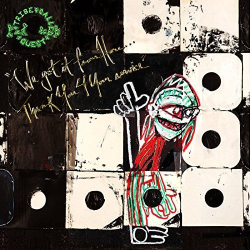 Sony Music Entertainment A Tribe Called Quest - We Got It From Here…