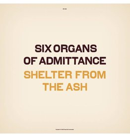 Drag City Six Organs Of Admittance - Shelter From The Ash