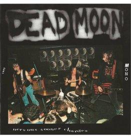 Mississippi Records Dead Moon - Nervous Sooner Changes