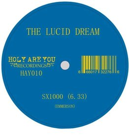 Holy Are You Recordings The Lucid Dream - SX1000