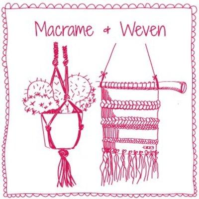 Macramé & Weaving