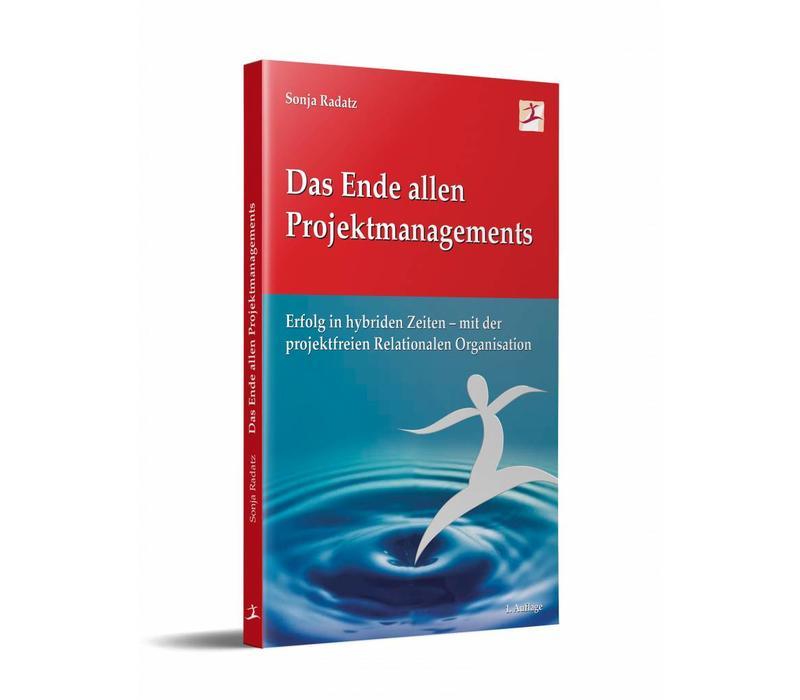 Das Ende allen Projektmanagements