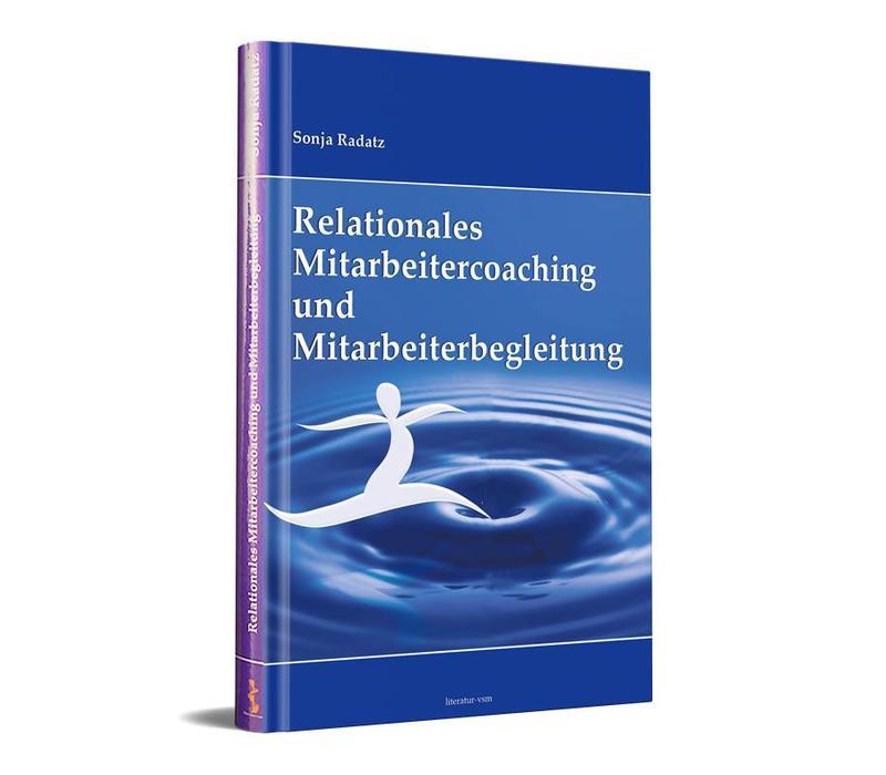 Relationales Mitarbeitercoaching und Mitarbeiterbegleitung