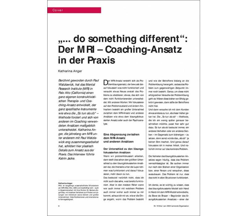 """""""... do something different"""": Der MRI – Coaching-Ansatz in der Praxis"""