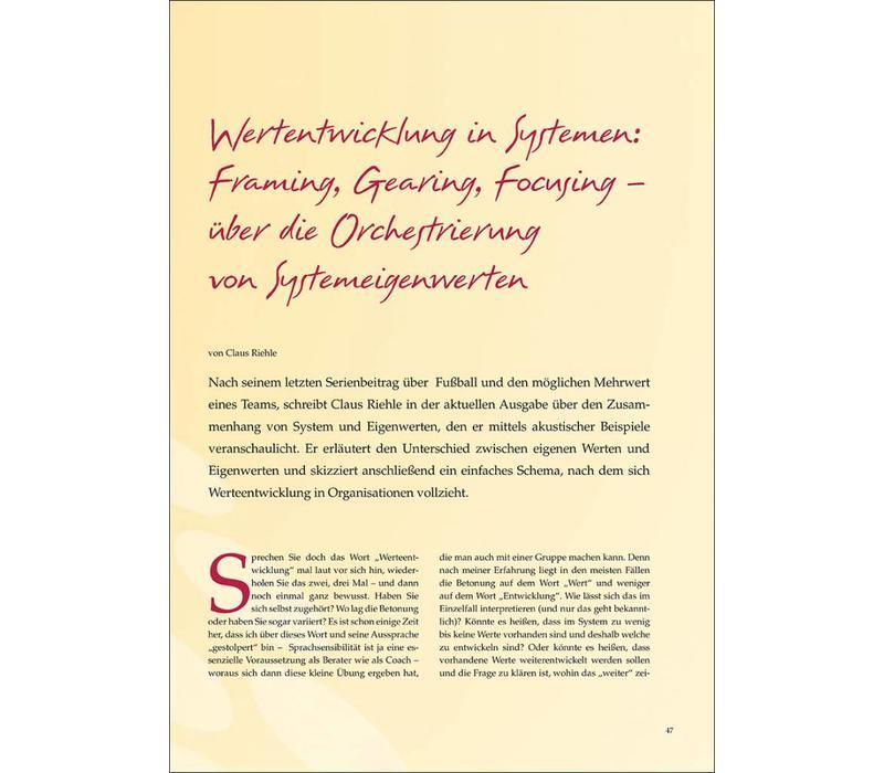 Wertentwicklung in Systemen: Framing, Gearing, Focusing – über die Orchestrierung von Systemeigenwerten