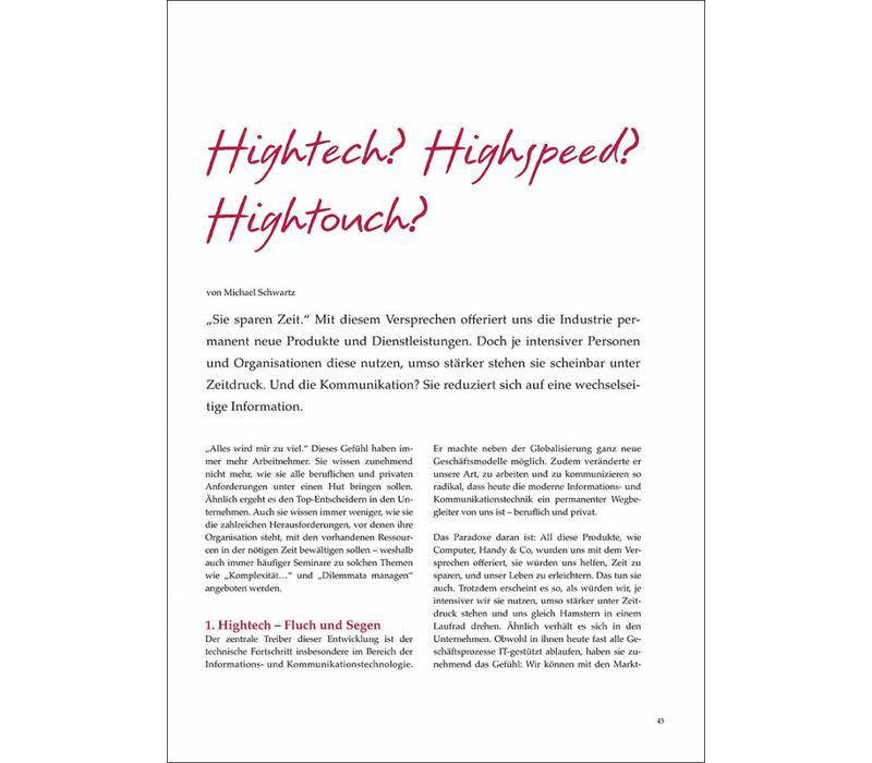 Hightech? Highspeed? Hightouch?