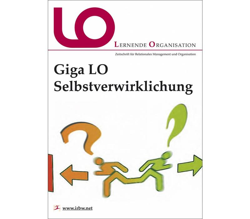 Giga-LO: Selbstverwirklichung