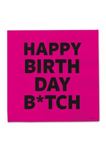 Happy Birthday B*tch servetten 33x33cm - 20 stuks