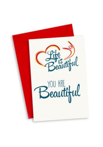 Life is Beautiful Kaart - You are Beautiful