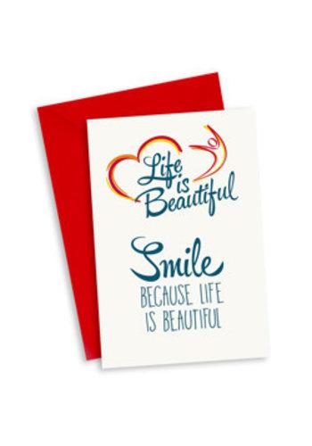 Life is Beautiful Kaart - Smile because life is beautiful
