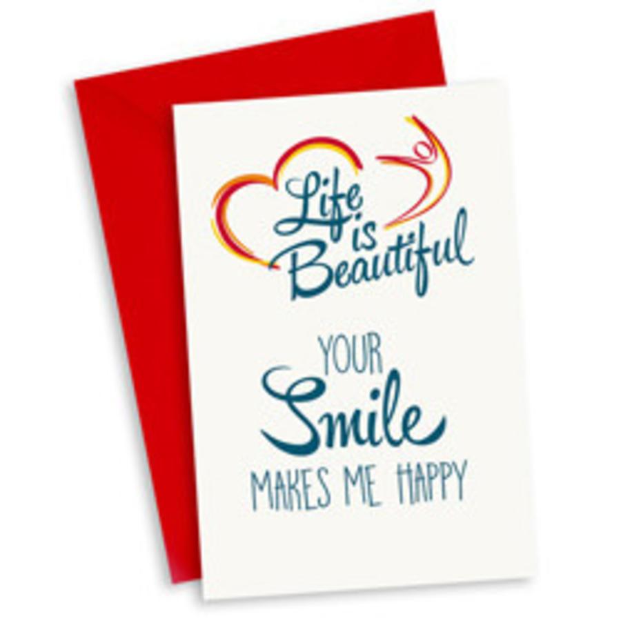Life Is Beautiful Kaart Your Smile Makes Me Happy Zorg Voor