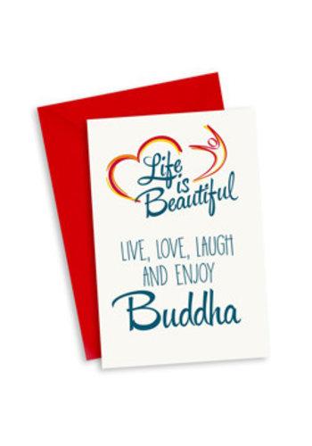 Life is Beautiful Kaart - Live, Love, Laugh & Enjoy - Buddha