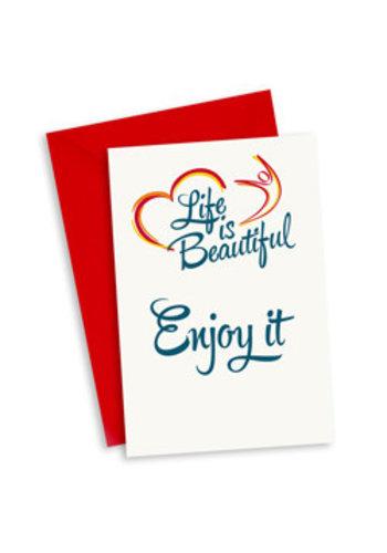 Life is Beautiful Kaart - Enjoy it