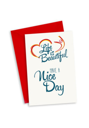 Life is Beautiful Kaart - Have a Nice Day