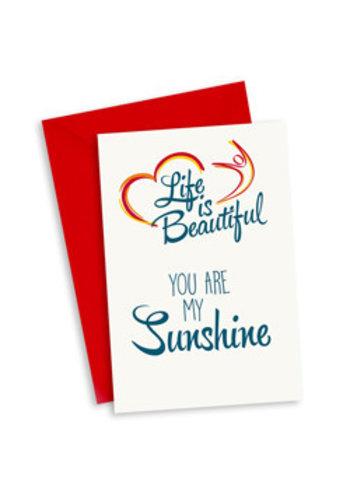 Life is Beautiful Kaart - You are my sunshine