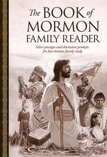 The Book of Mormon Family Reader Select Passages and Discussion Prompts for Five-Minute Family Study by Tyler McKellar, Dan Burr