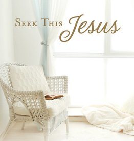 Seek This Jesus by Neill Marriott