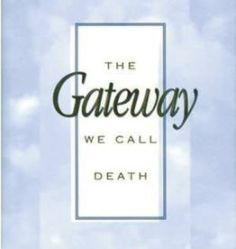 The Gateway We Call Death by Russell M. Nelson