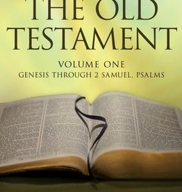 Verse by Verse, The Old Testament Volume 1 by D. Kelly Ogden, Andrew C. Skinner