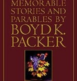 Memorable Stories and Parables by Boyd K. Packer, Packer (paper) NEW NOW IN PAPER