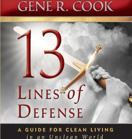 13 Lines of Defense: A Guide for Clean Living in an Unclean World , Cook