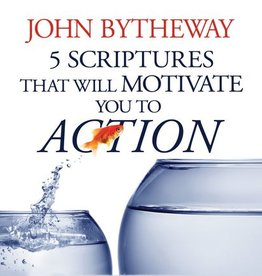 5 Scriptures that Will Motivate You to Action, Bytheway