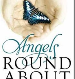 Angels Round About: True Stories of the Lord's Tender Mercies, Judy Olsen—Collection of touching stories