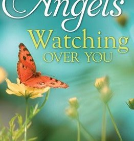 Angels Watching Over You, Judy C. Olsen- True Stories of the Lord's Tender Mercies