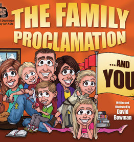 Family Proclamation and You, The, Bowman