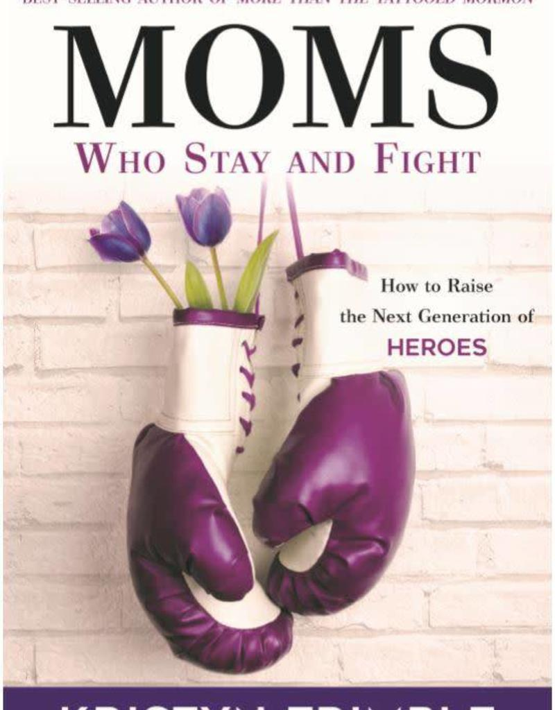 Moms Who Stay & Fight - Kristyn Trimble