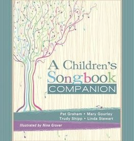 A Childrens Songbook Companion