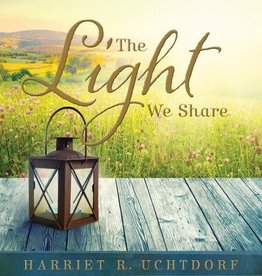 Light We Share, The,  Uchtdorf