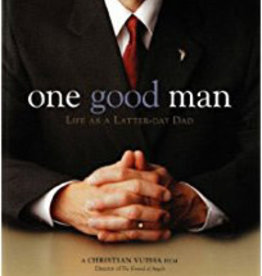 One Good Man: Life as a Latter-day Dad, Mirror Films—Rated PG—Unsung hero trying to do the right thing