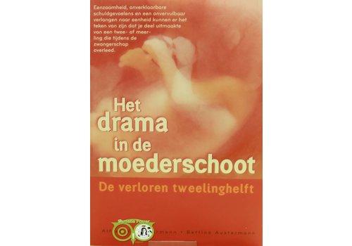 Het drama in de moederschoot - Alfred R. Austermann