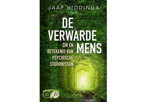 De verwarde mens - zin en betekenis van psychische stoornissen - Jaap Hiddinga