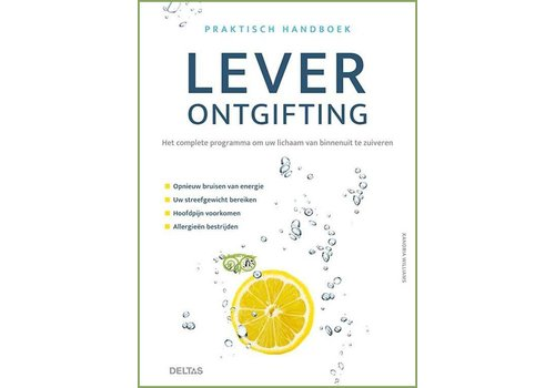 Praktisch handboek leverontgifting - Xandria Williams