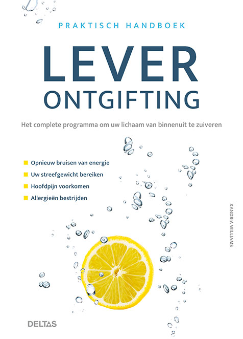 Lever ontgifting | Het complete programma om uw lichaam van binnenuit te zuiveren |